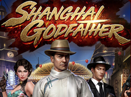 สล็อตSHANGHAI GODFATHERsagaming
